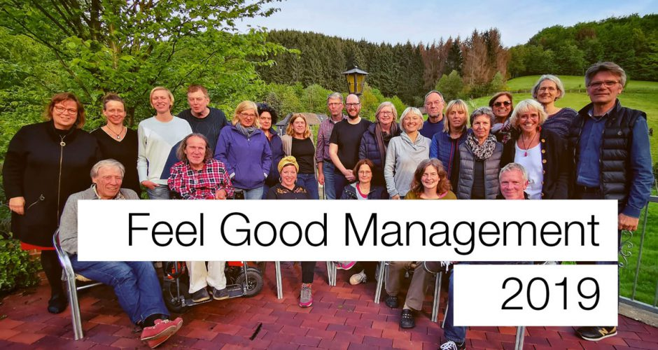 Feel good Management 2019 – Chorwochenende